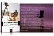 İlk Metin Erksan Biyografisi Raflara Çıkıyor