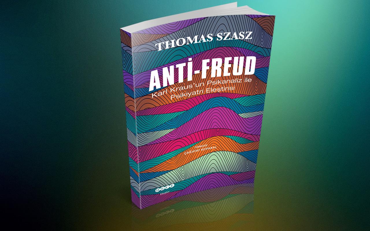Thomas Szasz'dan ANTİ-FREUD Hece Yayınlarından çıktı