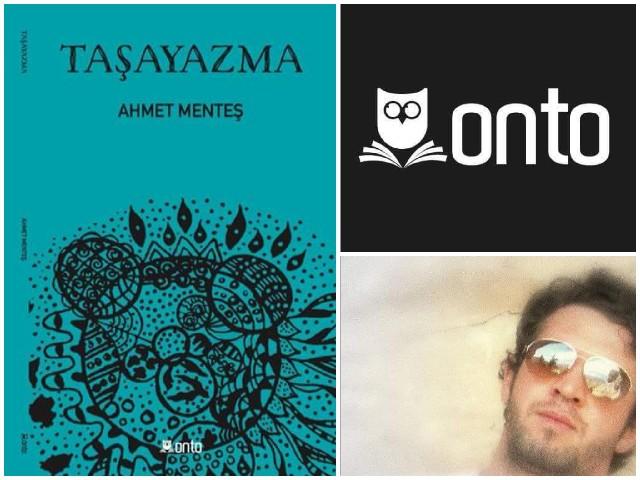 Ahmet Menteş ile Taşayazma Üzerine