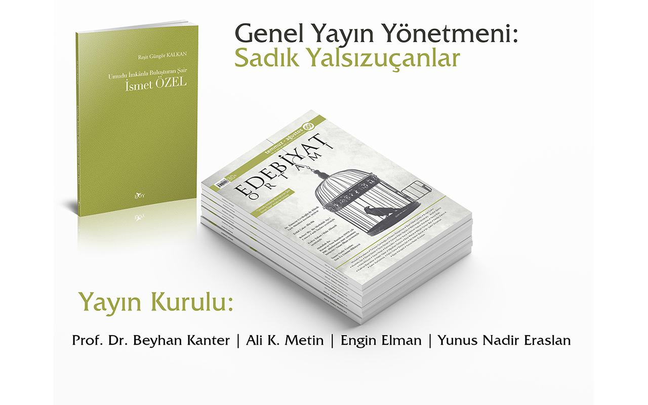 Edebiyat Oramı Dergisi Sadık Yalsızuçanlar Yönetiminde Dopdolu Bir içerikle Okurunu Selamlıyor