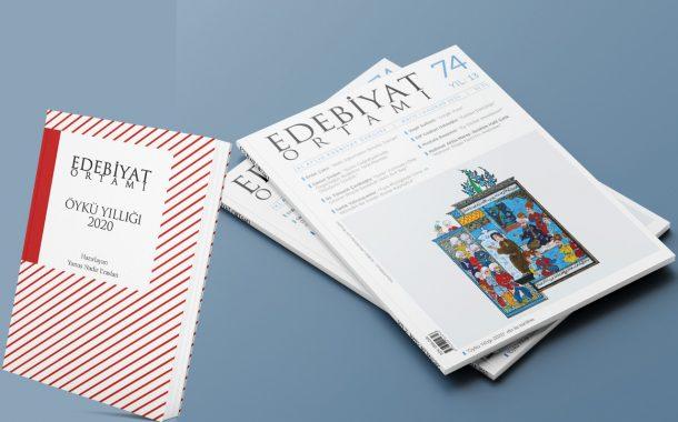 Edebiyat Ortamı 74 Öykü Yıllığı 2020 İle En Kısa Zamanda Okuruyla Buluşacak